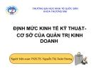 Bài giảng Định mức KT kỹ thuật - Cơ sở của QTKD: Bài 5 - PGS.TS. Nguyễn Thị Xuân Hương