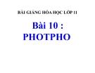 Bài giảng Hóa học 11 bài 10: Photpho