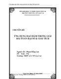 SKKN: Ứng dụng đạo hàm trong giải bài Toán đại số và giải tích