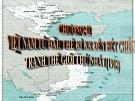 Bài giảng Lịch sử 11 bài 22: Xã hội Việt Nam trong cuộc khai thác lần thứ nhất của thực dân Pháp