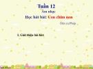 Bài giảng 12: Học hát: Con chim non - Âm nhạc 3 - GV:Bích Huân