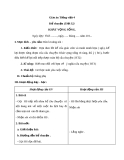 Bài Kể chuyện: Khát vọng sống - Giáo án Tiếng việt 4 - GV.N.Phương Hà