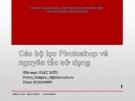 Bài giảng Các bộ lọc trong  photoshop và nguyên tắc sử dụng