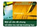 Bài giảng Thanh tra Kiểm tra Giáo dục - Chương I - Một số vấn đề chung về kiểm tra nội bộ trường học