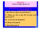Bài giảng Tâm lý học quản lý: Chương IV - TS. Trần Thị Thu Mai