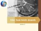 Báo cáo: Văn hóa kinh doanh