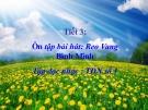 Bài giảng 3: Tập đọc nhạc: TĐN số 1 - Âm nhạc 5 - GV:Bích Huân