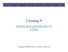 Bài giảng Lý thuyết kinh tế học vi mô: Chương 9 - GV. Đinh Thiện Đức