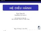 Bài giảng Hệ điều hành: Chương 1 - Phạm Đăng Hải