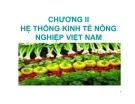 Bài giảng Kinh tế nông nghiệp: Chương 2 - ThS. Hoàng Mạnh Hùng