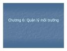 Bài giảng Kinh tế và quản lý môi trường: Chương 6 - Nguyễn Quang Hồng