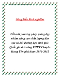 SKKN: Đổi mới phương pháp giảng dạy nhằm nâng cao chất lượng đào tạo và bồi dưỡng học sinh giỏi Quốc gia ở trường THPT Chuyên Hưng Yên giai đoạn 2011-2012