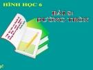 Bài giảng Hình học 6 chương 2 bài 8: Đường tròn