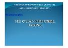 Bài giảng Hệ quản trị CSDL FoxPro: Chương 3 - CĐSP Quảng Trị