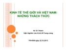 Kinh tế thế giới và Việt Nam: Những thách thức - Võ Trí Thành