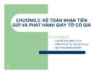 Bài giảng Kế toán ngân hàng thương mại: Chương 2 - Lê Việt Thủy