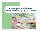 Bài giảng Kế toán ngân hàng thương mại: Chương 5 - Lê Việt Thủy