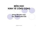 Bài giảng Kinh tế công cộng: Chương 1 - Ths. Phạm Xuân Hoà