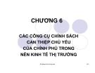 Bài giảng Kinh tế công cộng: Chương 6 - Ths. Phạm Xuân Hoà