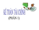Bài giảng Kế toán tài chính (phần 1) - Chương 1: Hạch toán tài sản cố định