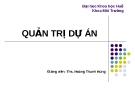 Bài giảng Quản trị dự án - ThS. Hoàng Thanh Hùng