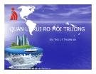 Bài giảng Quản lý rủi ro môi trường - ThS. Lý Thuận An