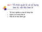 Bài giảng Kinh doanh kho và bao bì: Bài 7 - Ths. Nguyễn Thị Minh Nguyệt