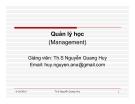 Bài giảng Quản lý học: Chương 1 - Th.S Nguyễn Quang Huy