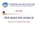 Bài giảng Kinh doanh kho và bao bì: Bài 1 - Ths. Nguyễn Thị Minh Nguyệt
