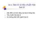 Bài giảng Kinh doanh kho và bao bì: Bài 6 - Ths. Nguyễn Thị Minh Nguyệt