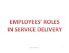 Bài giảng Vai trò của nhân viên trong dịch vụ - Nguyễn Thị Mai Trang