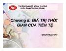 Bài giảng Quản trị tài chính doanh nghiệp: Chương 2 - GV. Đào Thị Thương