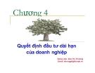 Bài giảng Quản trị tài chính doanh nghiệp: Chương 4 - GV. Đào Thị Thương