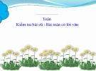Bài giảng Toán 1 chương 3 bài 12: Bài toán có lời văn