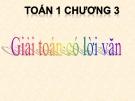 Bài giảng Toán 1 chương 3 bài 23: Giải toán có lời văn (tiếp theo)
