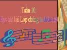 Bài 10: Học hát: Lớp chúng ta đoàn kết - Bài giảng Âm nhạc 3 - GV:Hồng Thủy
