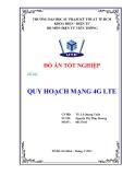 Đồ án tốt nghiệp: Quy hoạch mạng 4G LTE - Nguyễn Thị Thùy Dương