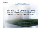Bài giảng Tìm hiều về Cổ phiếu DRC - ĐH Đà Lạt