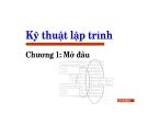 Bài giảng Kỹ thuật lập trình: Chương I - Lưu Hồng Việt