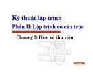 Bài giảng Kỹ thuật lập trình: Chương III - Lưu Hồng Việt