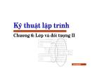 Bài giảng Kỹ thuật lập trình: Chương VI - Lưu Hồng Việt
