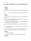 Giáo án Hóa học 10 bài 7: Bảng tuần hoàn các nguyên tố hóa học