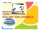 Tiểu luận: Đánh giá khả năng kinh doanh công ty cổ phần sữa Việt Nam (Vinamilk)