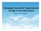 Tiểu luận: Managing Successful Organizational Change in the Public Sector
