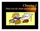 Bài giảng Quản trị tài chính doanh nghiệp: Chương 3 - ThS. Nguyễn Thúy Anh