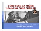 Tiểu luận: Đồng Euro và khủng hoảng nợ công châu Âu