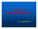 Bài giảng Quản trị kinh doanh quốc tế: Chương 2 - TS. Cao Minh Trí