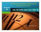 Chuyên đề Giá trị thời gian của tiền tệ - ThS. Nguyễn Thúy Anh
