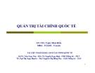 Bài giảng Quản trị tài chính quốc tế - ThS. Trịnh Minh Hiền