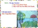 Tiết 8: Ôn tập bài hát: Hãy giữ cho em bầu trời xanh - Bài giảng Âm nhạc 5 - GV:Đ.H.Thủy